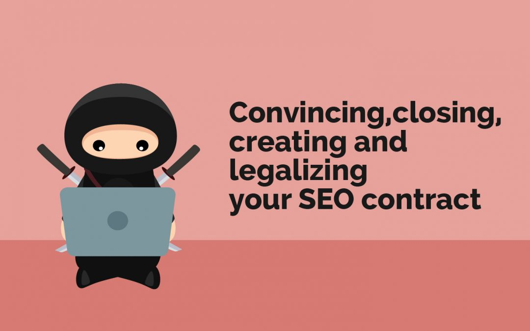 Closing and Legalizing Your SEO Contract