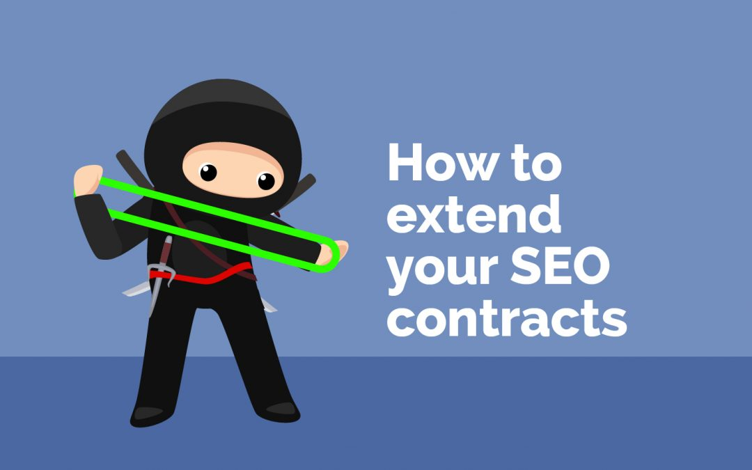 How To Extend Your SEO Contracts