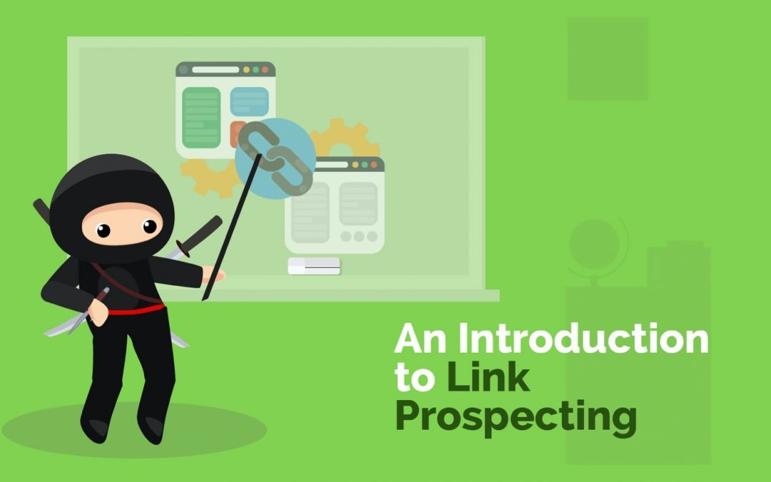 Link Prospecting – Intro