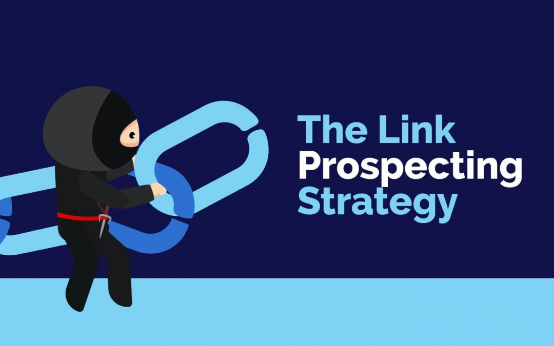 Link Prospecting – Strategy