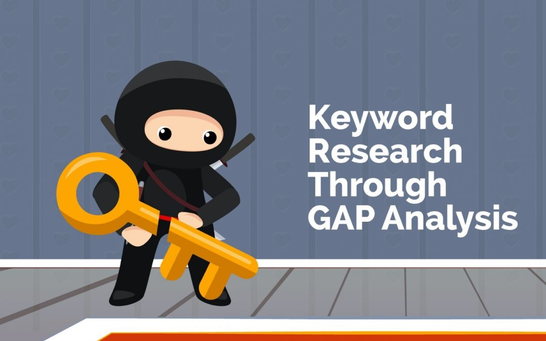 Keyword Research – GAP Analysis
