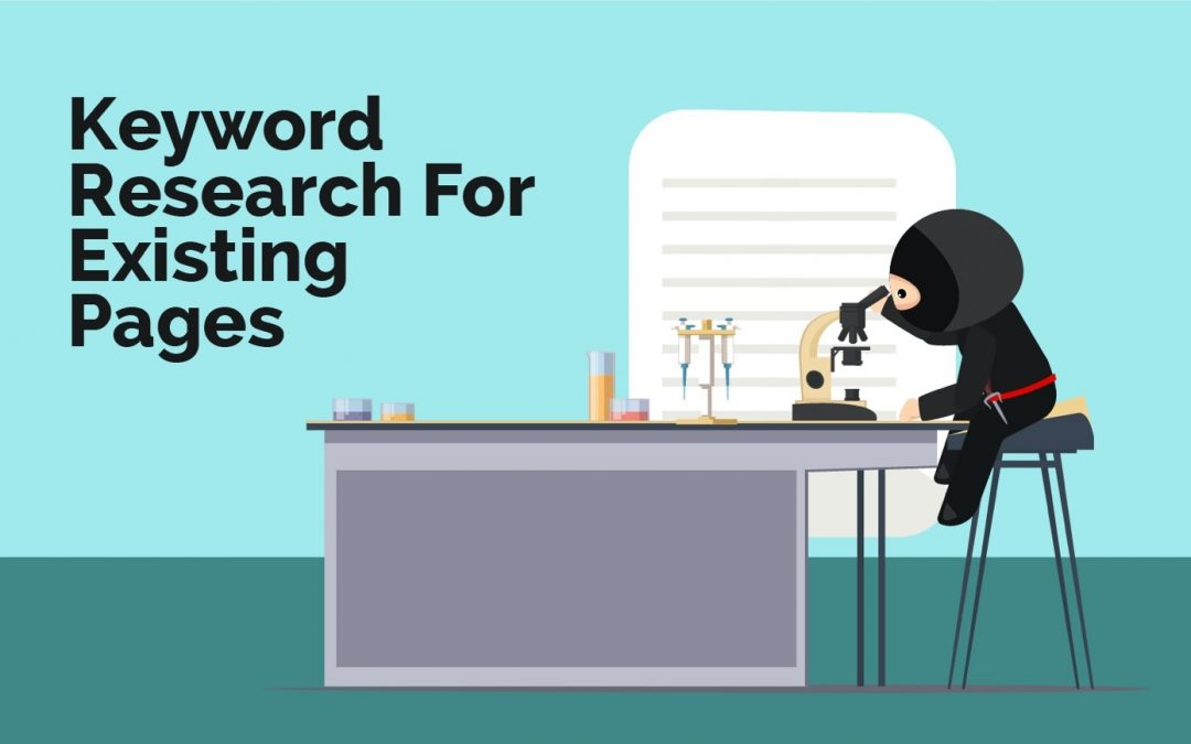 Keyword research For Existing Pages