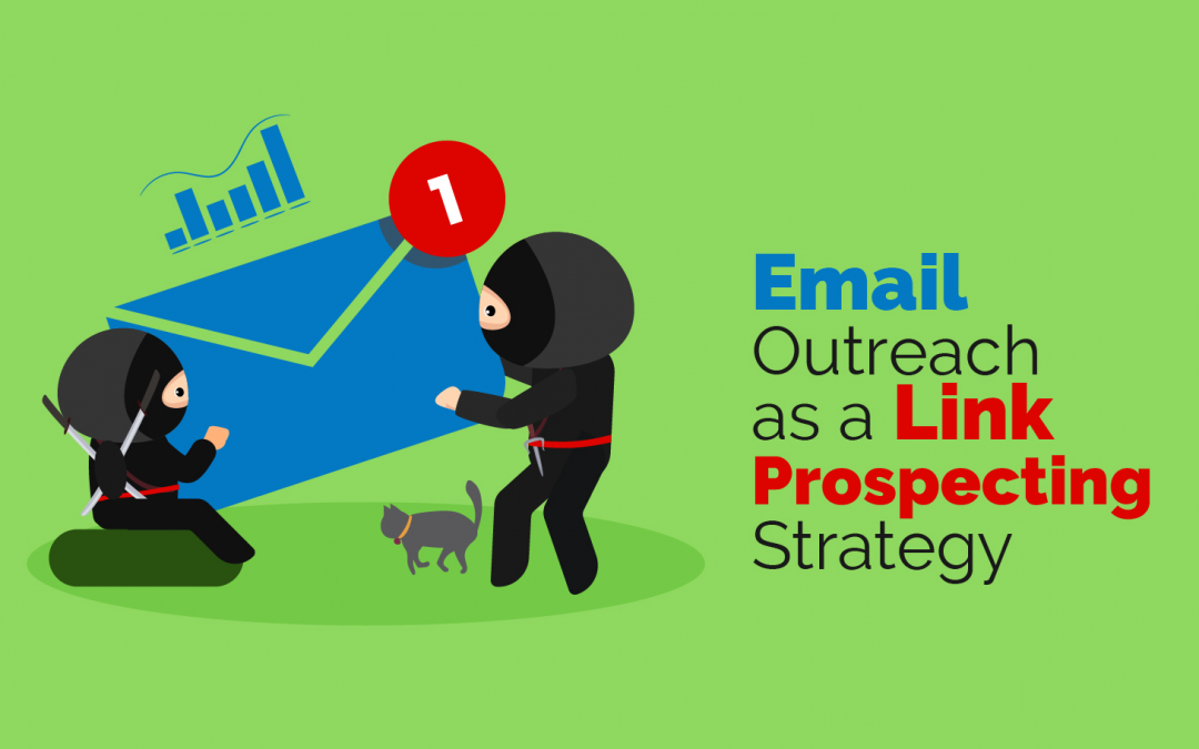 Link Prospecting – Preparing for Outreach